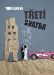 Třetí svatba česky
